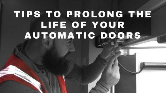 Tips To Prolong The Life of Your Automatic Doors